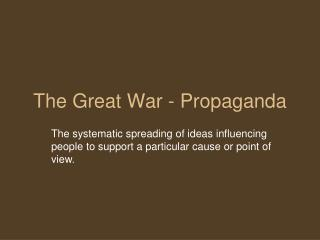 The Great War - Propaganda