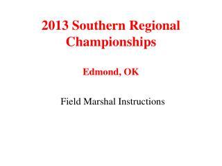 2013 Southern Regional Championships Edmond, OK