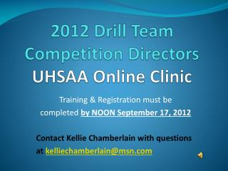 2012 Drill Team  Competition Directors UHSAA Online Clinic