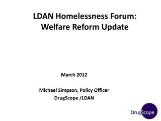 LDAN Homelessness Forum: Welfare Reform Update