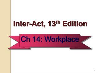 Ch 14: Workplace