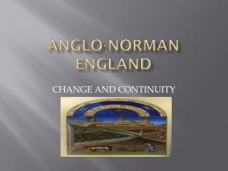 ANGLO-NORMAN ENGLAND