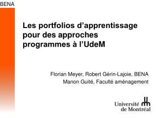Les portfolios d'apprentissage pour des approches programmes à l' UdeM