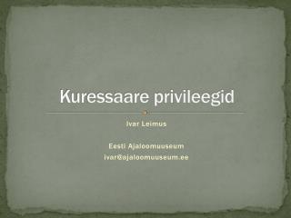 Kuressaare privileegid