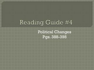 Reading Guide #4