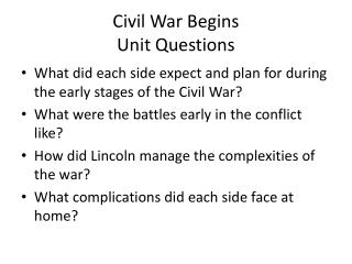 Civil War Begins  Unit Questions