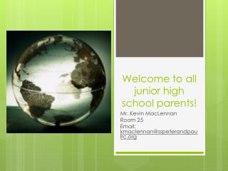 Welcome to all junior high school parents!