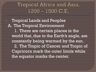 Tropical Africa and Asia,  1200 – 1500 C.E.