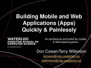 Building Mobile and Web Applications (Apps) Quickly & Painlessly