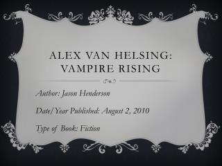 Alex Van  helsing : vampire rising