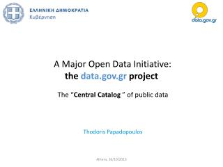 A Major Open Data Initiative:  the  data.gov.gr  project