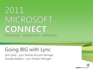 Going BIG with Lync