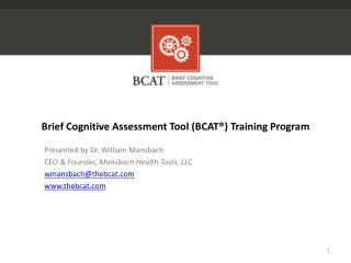 Brief Cognitive Assessment Tool ( BCAT®)  Training Program