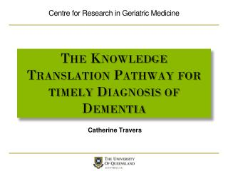 The Knowledge Translation Pathway for timely Diagnosis of Dementia