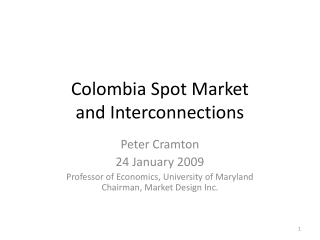 Colombia Spot Market and Interconnections