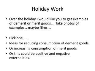 Holiday Work