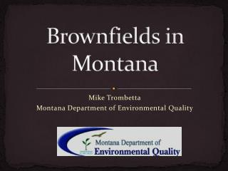 Brownfields in Montana