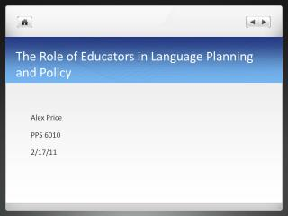 The Role of Educators in Language Planning and Policy