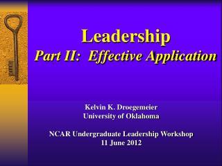 Leadership Part II:  Effective Application