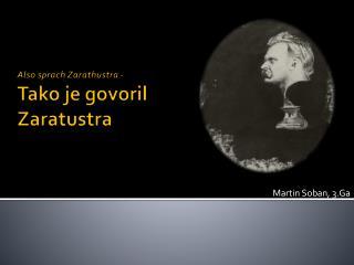 Also sprach Zarathustra  -  Tako je govoril Zaratustra