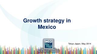 Growth strategy in Mexico