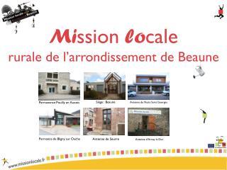 Mi ssion  lo cale  rurale de l'arrondissement de Beaune