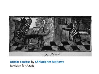 Doctor Faustus by  Christopher Marlowe Revision for A2/IB