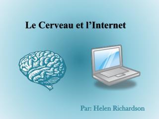 Le Cerveau et l'Internet