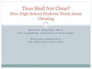 Thou Shall  N ot  C heat? How High School Students Think about Cheating
