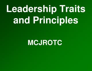 Leadership Traits and Principles