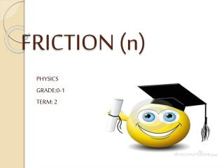 FRICTION (n)