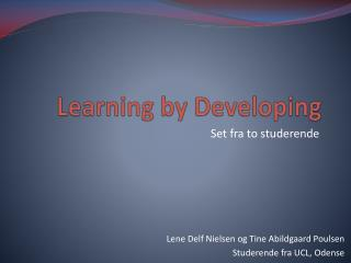 Learning  by  Developing