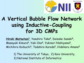A Vertical Bubble Flow Network using Inductive-Coupling  for 3D CMPs