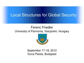 Local Structures for Global Security