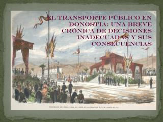 El transporte público en Donostia: una breve crónica de decisiones inadecuadas y sus consecuencias