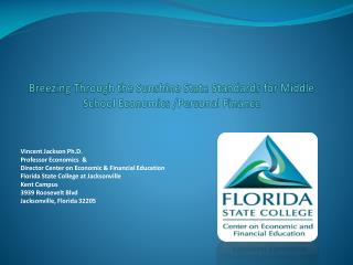 Breezing Through the Sunshine State Standards for Middle  S chool Economics /Personal  F inance