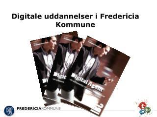 Digitale uddannelser i Fredericia Kommune