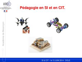 P édagogie en SI et en CIT.