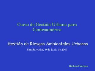 Relaci n entre desarrollo y desastres Modelo de gesti n de riesgos Aplicaci n del modelo de gesti n en Bogot