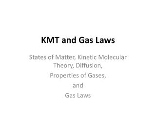 KMT and Gas Laws