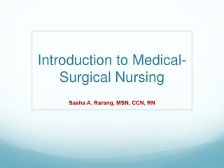 Introduction to Medical -Surgical Nursing