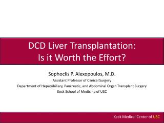 DCD Liver Transplantation: Is it Worth the Effort?