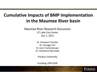 Cumulative Impacts of BMP Implementation 	in the Maumee River basin