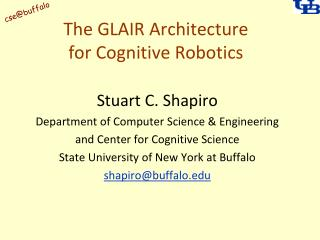 The GLAIR Architecture for Cognitive Robotics