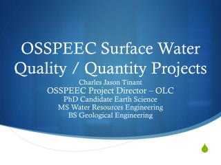 OSSPEEC Surface Water Quality / Quantity Projects