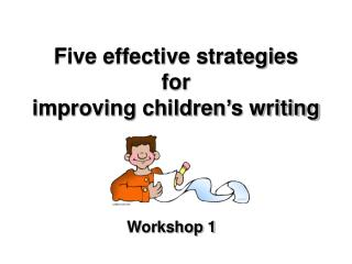 Five effective strategies for improving children