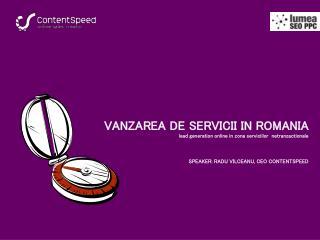 VANZAREA DE SERVICII IN ROMANIA lead generation online in zona serviciilor  netranzactionale