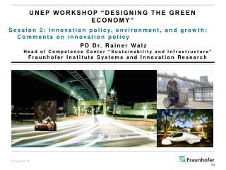 "UNEP workshop  ""Designing  the Green  Economy"""