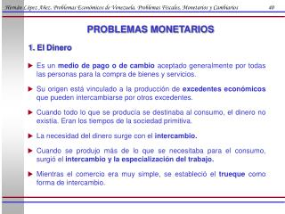 Hern n L pez A ez. Problemas Econ micos de Venezuela. Problemas Fiscales, Monetarios y Cambiarios                      4