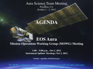 Aura Science Team Meeting Pasadena, CA October 1 – 3, 2012